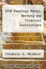cover of 1998 Readings Money, Banking and Financial Institutions (1st edition)