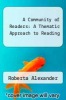 cover of A Community of Readers: A Thematic Approach to Reading (2nd edition)