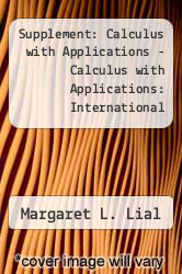 Cover of Supplement: Calculus with Applications - Calculus with Applications: International Edition 7/E 7 (ISBN 978-0321067135)
