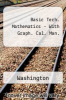 Basic Tech. Mathematics - With Graph. Cal. Man. by Washington - ISBN 9780321291097