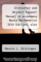 Cover of Instructor and Adjunct Support Manual to accompany Basic Mathematics 10th Edition; also to accompany Fundamental Mathematics 4th Edition  (ISBN 978-0321305541)