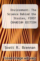 Cover of Environment : The Science Behind the Stories, FIRST CANADIAN EDITION  (ISBN 978-0321315335)