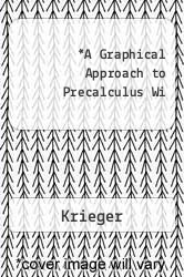 Cover of A Graphical Approach to Precalculus Wi 4TH 07 (ISBN 978-0321358134)