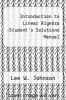 cover of Introduction to Linear Algebra  -Student`s Solutions Manual
