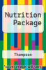 Nutrition Package by Thompson - ISBN 9780321399380