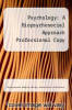 cover of Psychology: A Biopsychosocial Approach Professional Copy (2nd edition)