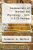 Fundamentals of Anatomy and Physiology - With 8.0 CD Package by Frederic H. Martini - ISBN 9780321411969