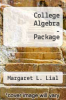 College Algebra - Package by Margaret L. Lial - ISBN 9780321492869