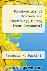 Cover of Fundamentals of Anatomy and Physiology P-Copy (text Component) 8 (ISBN 978-0321512284)