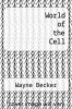 cover of World of the Cell (7th edition)