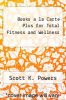 cover of Books a la Carte Plus for Total Fitness and Wellness (5th edition)