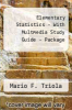 Elementary Statistics With Multmedia S. G. - Package by Mario F. Triola - ISBN 9780321557995