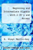 Beginning and Intermediate Algebra - With 2 CD