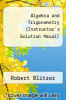 cover of Algebra and Trigonometry (Instructor`s Solution Maual) (4th edition)