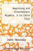 cover of Beginning and Intermediate Algebra, a la Carte Plus (4th edition)