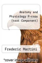 Cover of Anatomy and Physiology P-copy (text Component) 2 (ISBN 978-0321597205)