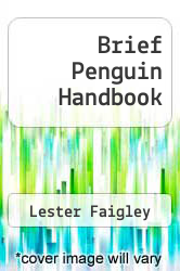 Brief Penguin Handbook by Lester Faigley - ISBN 9780321615848