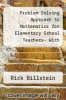 cover of Problem Solving Approach to Mathematics for Elementary School Teachers- With Access (10th edition)