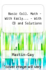 Basic Coll. Math - With Early... - With CD and Solutions by Martin-Gay - ISBN 9780321657374