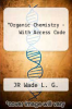 cover of Organic Chemistry [With Access Code]