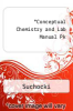 cover of Conceptual Chemistry and Lab Manual Pk (4th edition)