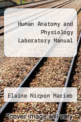 Human Anatomy and Physiology Laboratory Manual by Elaine Nicpon Marieb - ISBN 9780321733245