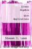 cover of LINEAR ALGEBRA WITH APPLICATIONS ?WITH LINEAR ALGEBRA LABS WITH MATLAB| (8th edition)