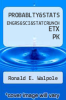 cover of PROBABLTY&STATS ENGRS&SCI&STATCRUNCH ETX PK (9th edition)