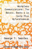 cover of Workplace Communications: The Basics, Books a la Carte Plus MyTechCommLab (5th edition)