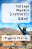 cover of College Physics (Instructor Guide)