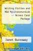 cover of Writing Fiction and NEW MyLiteratureLab -- Access Card Package (8th edition)