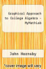 cover of Graphical Approach to College Algebra - MyMathLab (6th edition)
