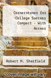 Cover of Cornerstones for College Success Compact Plus NEW MyStudentSuccessLab with Pearson eText -- Access Card Package 1 (ISBN 978-0321935717)