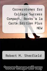 Cover of Cornerstones for College Success Compact, Books a la Carte Edition Plus NEW MyStudentSuccessLab with Pearson eText -- Access Card Package 3 (ISBN 978-0321940193)