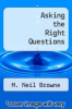 cover of Asking the Right Questions (10th edition)