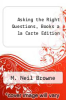 cover of Asking the Right Questions, Books a la Carte Edition (11th edition)