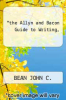cover of the Allyn and Bacon Guide to Writing, (7th edition)