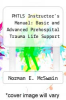 cover of PHTLS Instructor`s Manual: Basic and Advanced Prehospital Trauma Life Support (5th edition)