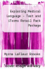 cover of Exploring Medical Language - Text and iTerms Retail Pack Package (7th edition)