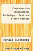 cover of Comprehensive Radiographic Pathology - Text and E-Book Package (4th edition)