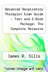 Cover of Advanced Respiratory Therapist Exam Guide - Text and E-Book Package: The Complete Resource for the Written Registry and Clinical Simulation Exams 3 (ISBN 978-0323061704)