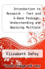 cover of Introduction to Research - Text and E-Book Package: Understanding and Applying Multiple Strategies (3rd edition)