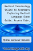 cover of Medical Terminology Online to Accompany Exploring Medical Language (User Guide, Access Code, Textbook and Mosby`s Dictionary 8e Package) (7th edition)