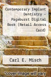 Cover of Contemporary Implant Dentistry - Pageburst Digital Book (Retail Access Card) 3 (ISBN 978-0323093095)
