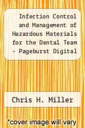Cover of Infection Control and Management of Hazardous Materials for the Dental Team - Pageburst Digital Book (Retail Access Card) 4 (ISBN 978-0323094320)