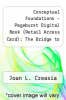 cover of Conceptual Foundations - Pageburst Digital Book (Retail Access Card): The Bridge to Nursing Practice (5th edition)