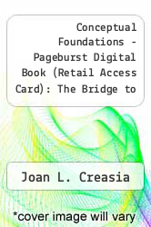 Cover of Conceptual Foundations - Pageburst Digital Book (Retail Access Card): The Bridge to Nursing Practice 5 (ISBN 978-0323095082)