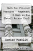 cover of Math for Clinical Practice - Pageburst E-Book on Kno (Retail Access Card) (2nd edition)