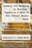 cover of Leading and Managing in Nursing - Pageburst E-Book on Kno (Retail Access Card) (5th edition)