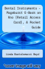 cover of Dental Instruments - Pageburst E-Book on Kno (Retail Access Card), A Pocket Guide (5th edition)